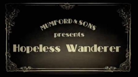 Mumford and Sons - Hopeless Wanderer