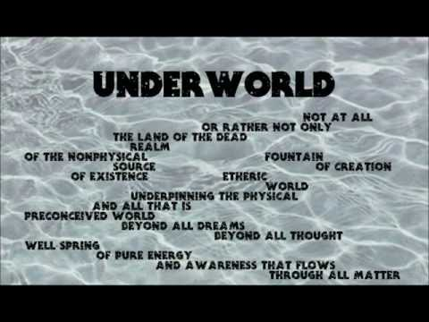 Quantum Meditations 6 ~ Underworld & The River