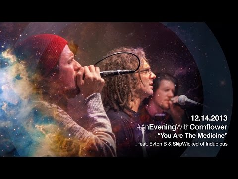 """Cornflower - """"You Are The Medicine"""" feat. INDUBIOUS (LIVE DEBUT)"""