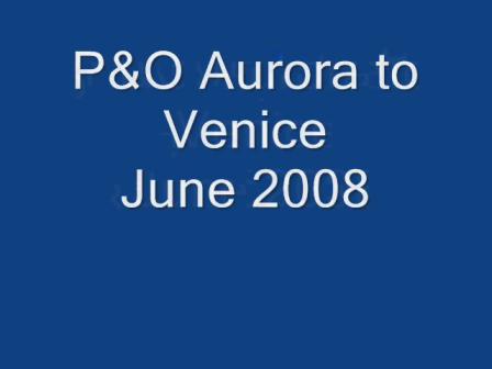 Venice 2008 from Aurora