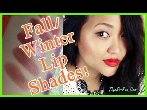 Best Affordable Lipsticks for Fall/Winter - Tina Rai Pun!