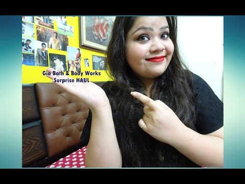 Surprise Gia Bath & Body Works HAUL   Kanika Sharma  