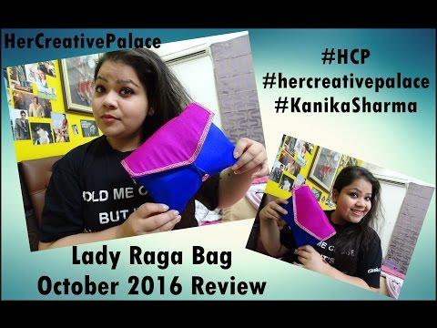 Lady Raga Bag October 2016: Review   Kanika Sharma  
