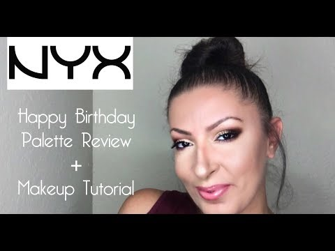 NYX Happy Birthday Palette Review   First Impression + Makeup Tutorial