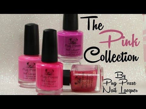 Pug Posse Pink Collection | Review & Swatches