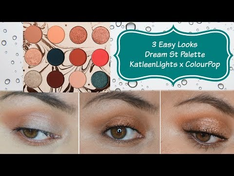 Dream St Palette Kathleenlights x ColourPop | 3 easy looks | Nancy G