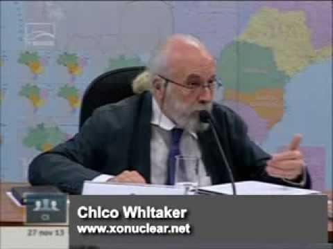Chico Whitaker alerta para os riscos da energia nuclear - 2ª parte
