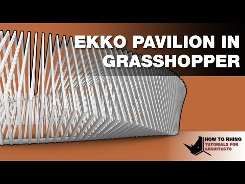 Rhino Grasshopper Ekko Pavilion from Scratch in Grasshopper