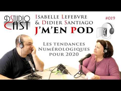 Les tendances Numérologiques pour 2020 avec Isabelle Lefebvre & Didier Santiago