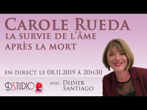 Carole Rueda, la survie de l'âme après la mort 08.11.2019