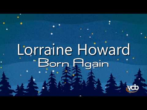 Born Again by Lorraine Howard