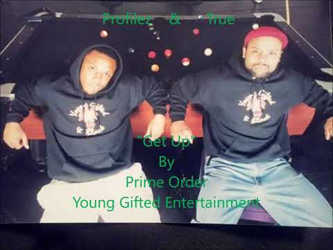 """Get Up"" By Prime Order...Young Gifted Entertainment"