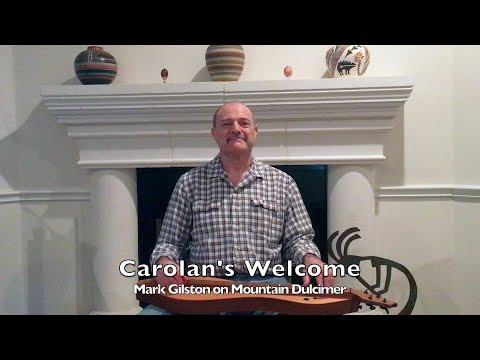 Carolan's Welcome - Mark Gilston on mountain dulcimer