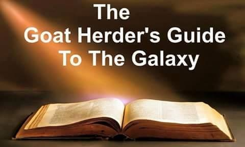 The Goat Herder's Guide to the Galaxy [open Bible with ray of light shining down]
