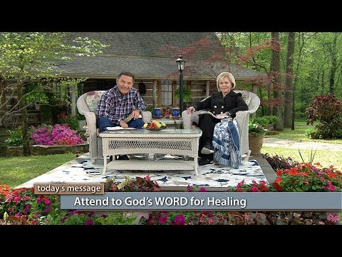 Attend to God's WORD for Healing