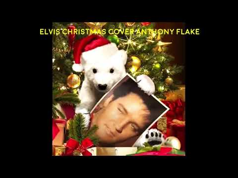 Elvis Christmas Cover by Anthony Flake
