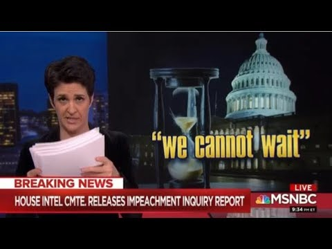 House Intel Releases Impeachment Inquiry Report MSNBC Rachel Maddow