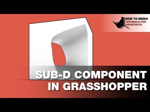 Rhino Grasshopper Sub D Component