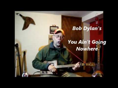 Cover of Bob Dylan's You Ain't Going Nowhere