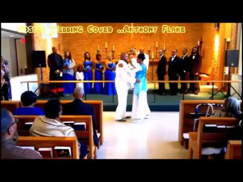 Gospel Wedding Cover Song by Anthony Flake