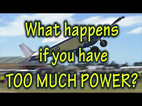 Can your Homebuilt Aircraft have Too Much Power?