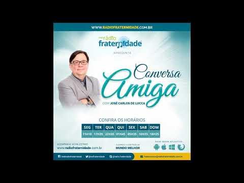 VOCÊ É O CÉU - Programa Conversa Amiga, com José Carlos De Lucca