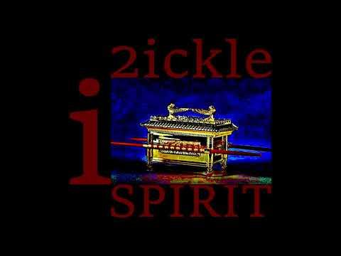 2ICKLE I SPIRIT  by  PWIII CELESTRIAL