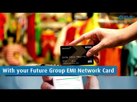 Shop for your Favourite Products with Future Group EMI Network Card