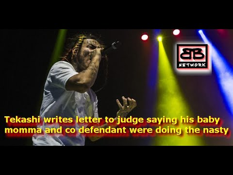 Tekashi writes letter to judge saying his baby momma and co defendant were doing the nasty