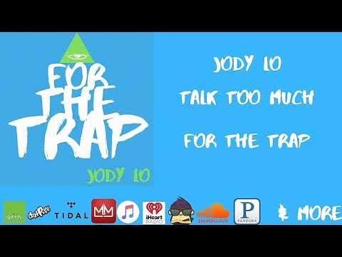 Jody Lo - Talk too much