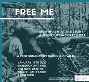 """การแสดง """"Free Me"""""""