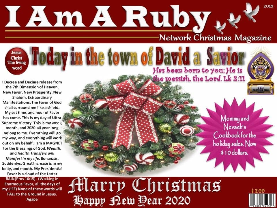I Am A Ruby Network Magazine CHRISTmas 2019 Edition!!!