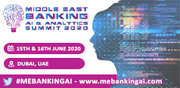 3rd Middle East Banking AI & Analytics Summit 2020