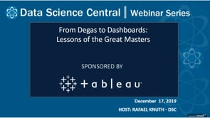 DSC Webinar Series: From Degas to Dashboards: Lessons of the Great Masters