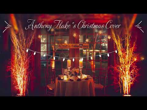 "Anthony Flake's Christmas Cover ""Winter Wonderland"""
