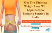 Laparoscopic bariatric surgery in India for ultimate weight loss