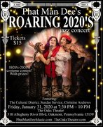 Phat Man Dee's Roaring 2020s at The Oaks Theater!