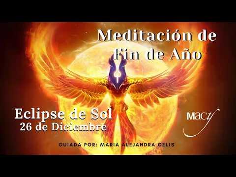 MEDITACIÓN DE FIN DE AÑO - ECLIPSE DE SOL  26 de Diciembre