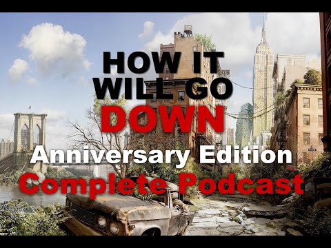 How It Will Go Down - Anniversary Edition, Full Podcast