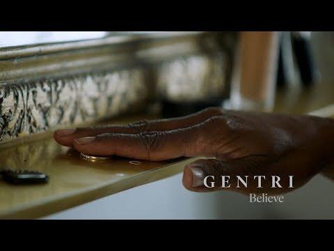 """Believe"" (Official Music Video) | GENTRI"