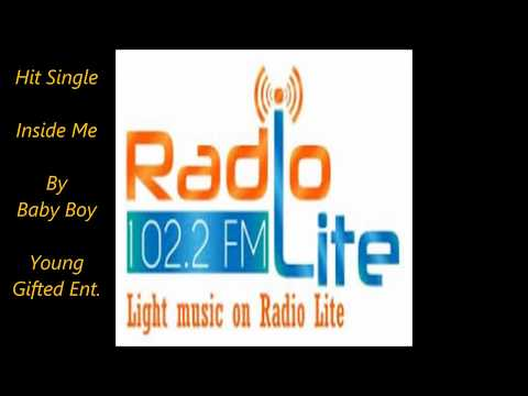"102.2 Lite FM Featuring The Hit Single ""Inside Me"" By Baby Boy"