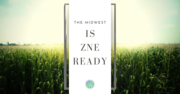The Midwest is ZNE Ready - Free CE Webinar