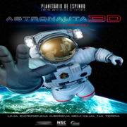 Astronauta (3D) - PLANETÁRIO DIGITAL IMERSIVO