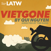 Vietgone at LA Theatre Work