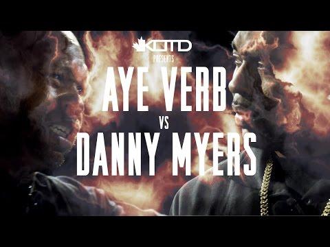 KOTD - Rap Battle - Aye Verby (@AyeVerb) vs (@MolotovMyers) Danny Myers