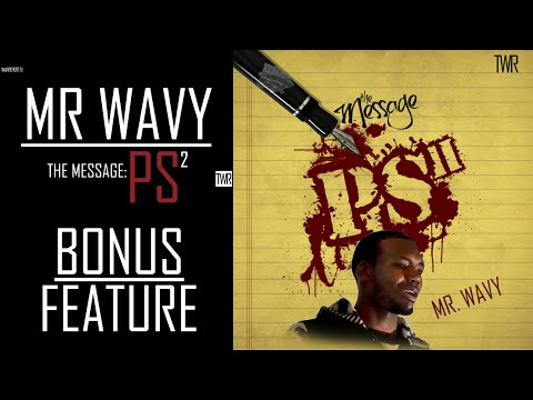 MR WAVY THE MESSAGE PS II