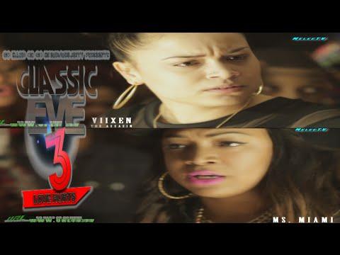 GHOGH|URLTV.TV |  VIIXEN THE ASSASSIN VS MS MIAMI  | CLASSICK EVE 3
