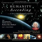 Humanity Ascending: A New Way Through Together