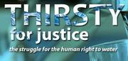 Film: Thirsty For Justice - The Human Right To Water