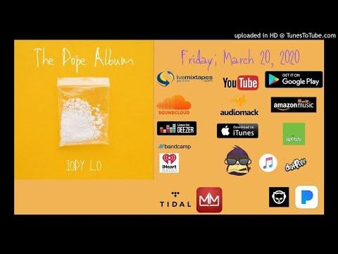 Jody Lo - The Dope Album - 3/20/2020